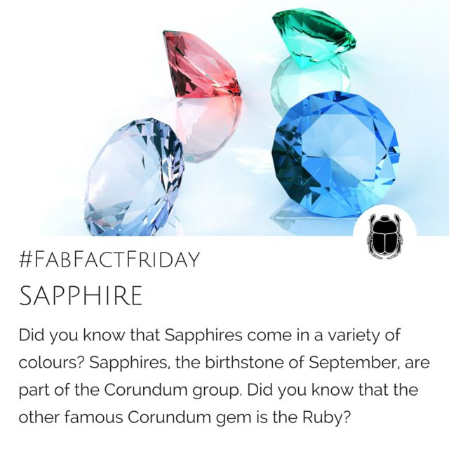 It's Fab Fact Friday! Today we discover that sapphires are not only blue! Also, as part of the Corundum group, Sapphires share DNA with Rubies! #FabFactFriday #sapphire #corundum #ruby #septemberBirthstone #birthstone