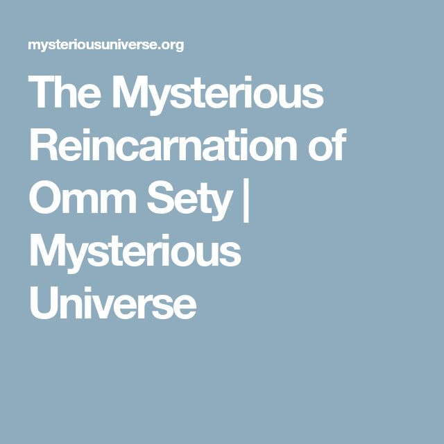 The Mysterious Reincarnation of Omm Sety | Mysterious Universe
