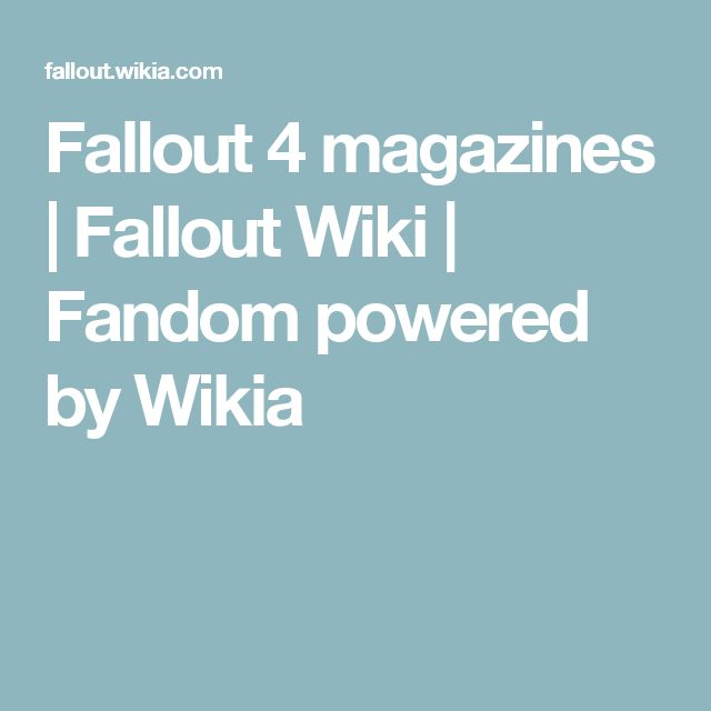 Fallout 4 magazines | Fallout Wiki | Fandom powered by Wikia