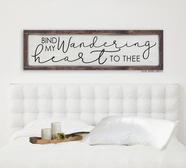 Bind My Wandering Heart to Thee |Kitchen Sign | Wood Sign | Dining Room Decor| home decor| distressed sign |wedding gift| bible verse by ToeFishArt on Etsy https://www.etsy.com/listing/490028362/bind-my-wandering-heart-to-thee-kitchen