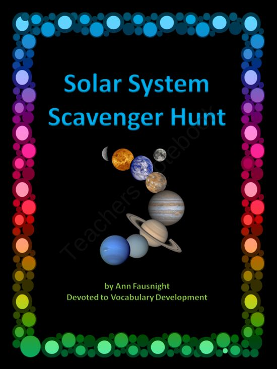Solar System Scavenger Hunt from Devoted to Vocabulary Dev on TeachersNotebook.com (12 pages)  - This scavenger hunt introduces students to information and fun facts about the Solar System.