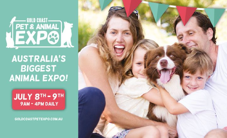 Gold Coast Pet & Animal Expo - July 8 & 9 | Australian Dog Lover