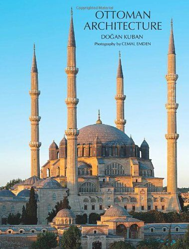 Ottoman Architecture by Dogan Kuban. Save 28 Off!. $82.31. Publisher: Antique Collectors Club Dist (March 15, 2010). Publication: March 15, 2010. 720 pages