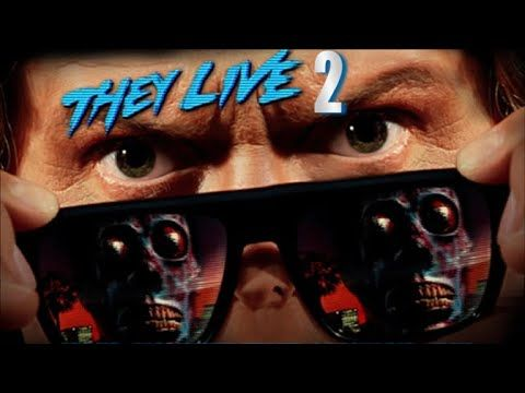 THEY LIVE 2 (2015) Documentary