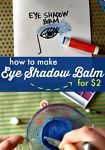 How to Make Eyeshadow Balm for $2