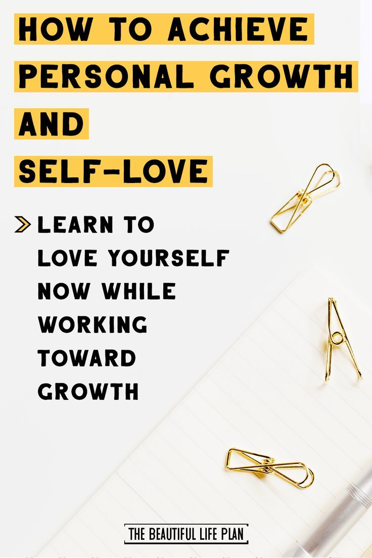 How To Practice Personal Growth And Self Love At The Same Time 10 Actionable Strategies Practicing Self Love Personal Growth Self Love