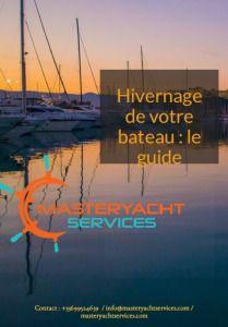 Guide gratuit de conseils pratiques pour l'hivernage d'un bateau