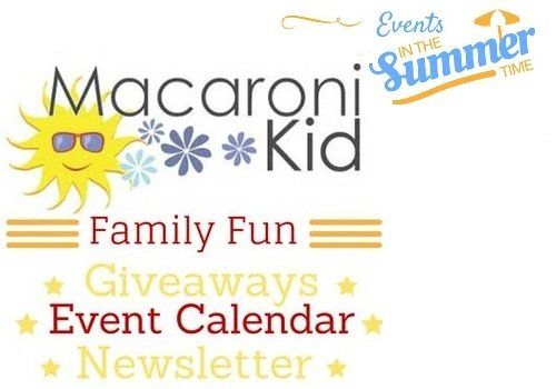 July Fun with Macaroni Kid- Your Guide To Local Activities, Events, and Fun With Your Family