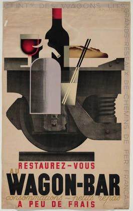 "A. M. Cassandre. Restaurez-Vous au Wagon-Bar. 1935 || L. Danel, Lille. 1935. Lithograph, 39 5/8 x 24 1/2"" (100.6 x 62.2 cm). 