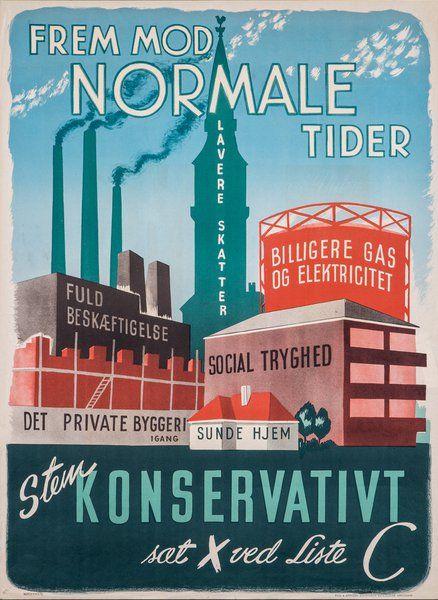 Konservativ valgplakat fra efterkrigstiden med rygende fabrikker.