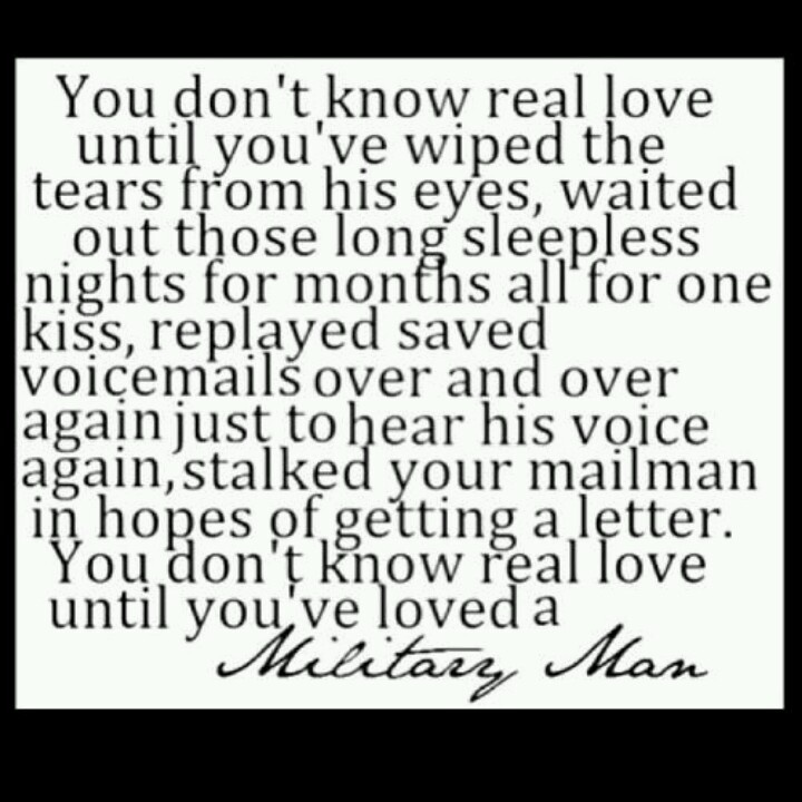 I Love You Man Voicemail Quote : Soooooo true :-) Army sayings/quotes of love & waiting Pinterest