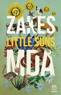 Little Suns (Hardcover): Zakes Mda