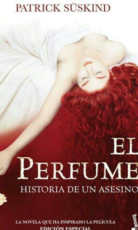 El perfume, me encantó, uno de los mejores libros que he leido.