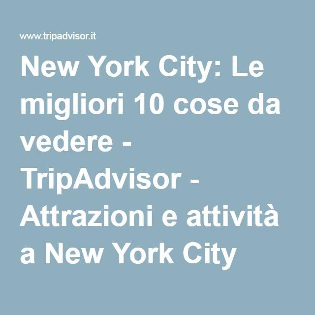 New York City: Le migliori 10 cose da vedere - TripAdvisor - Attrazioni e attività a New York City