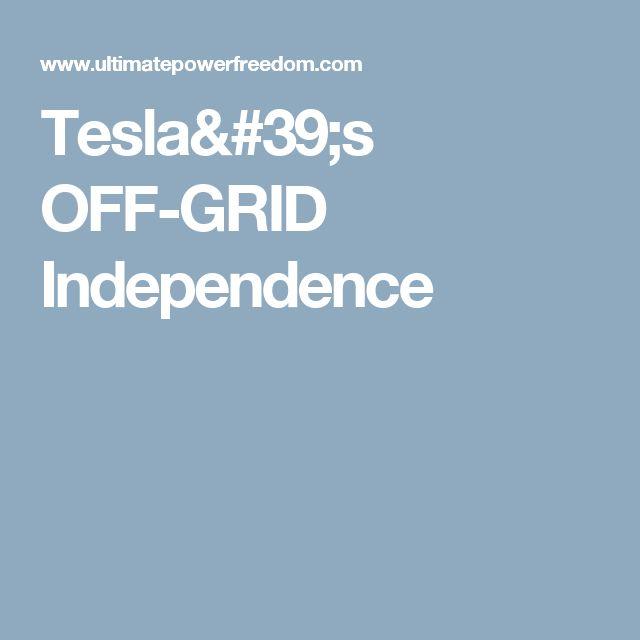 Tesla's OFF-GRID Independence