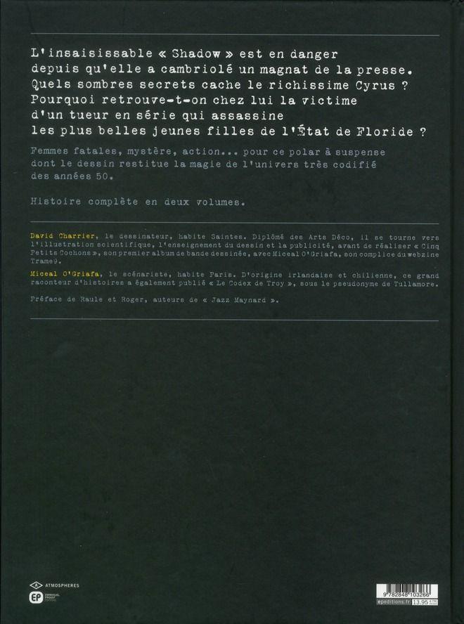 4ème de couverture du tome 1 paru en 2011 chez EP editions.