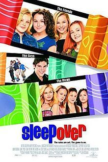 Sleepover . I love this movie so much!! Ever since a little girl.