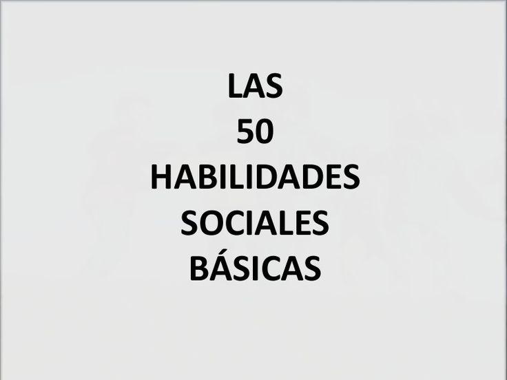 Las 50 Habilidades Sociales Básicas (Goldstein)
