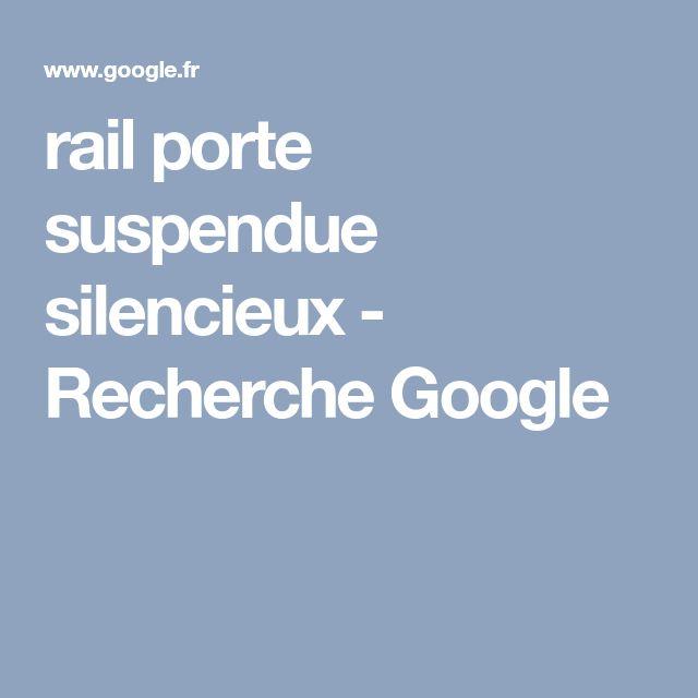 rail porte suspendue silencieux - Recherche Google