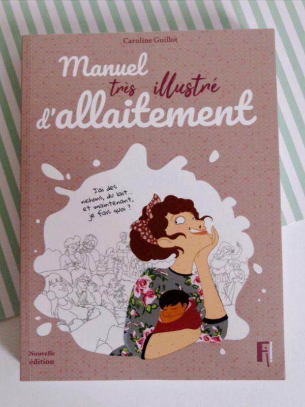 Manuel Tres Illustre D Allaitement L Embrasse Cœur Allaitement Allaitement Maternel Manuel