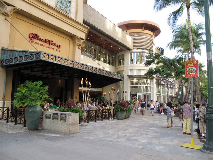 waikiki cheesecake factory - right next to Forever 21!