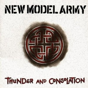 New Model Army - Thunder and Consolation. Brings back memories of teenage angst, great friends, and war.