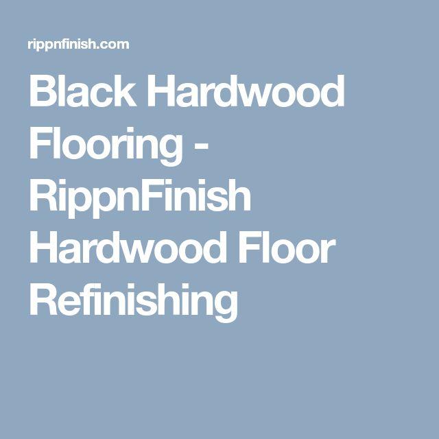Spruce Wood Flooring Brands: Best 25+ Hardwood Floor Refinishing Ideas On Pinterest