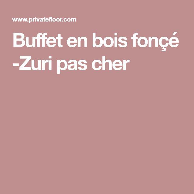 Buffet en bois fonçé -Zuri pas cher