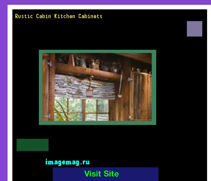 Rustic Cabin Kitchen Cabinets 173619 - The Best Image Search