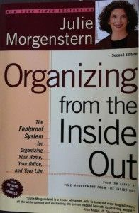 Organizing from the Inside Out by Juile Morgenstern