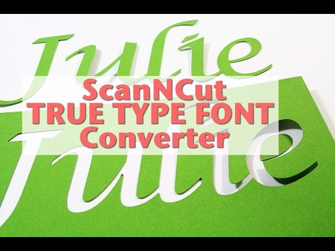 It's FREE! Yes, 100% FREE to download and use the new ScanNCut True Type Font (TTF) Converter. Hallelujah! You've been asking for a way to use all the fonts ...