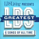 The Greatest LDS Songs of All Time [CD], 19648910