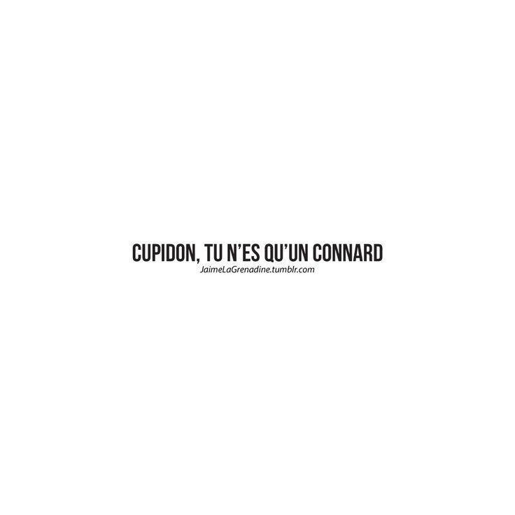 Cupidon, tu n'es qu'un connard - #JaimeLaGrenadine