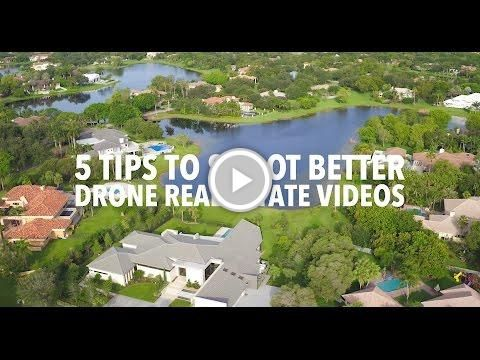 Top 5 Tips to Shoot Better #Drone#RealEstate Videos for #sellingyourhome
