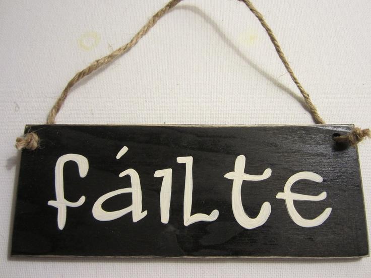 Failte sign - for the pub