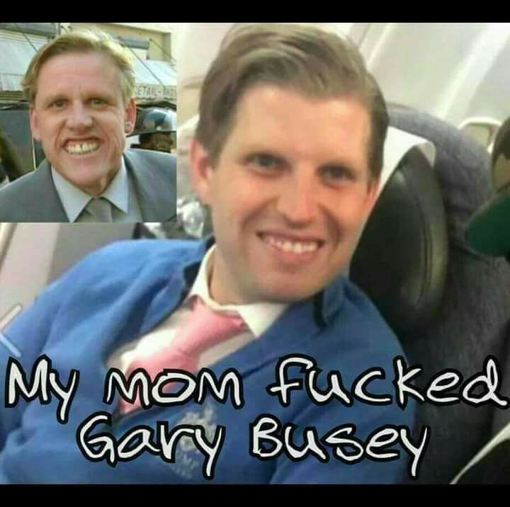 One of the Trump brats looks so much like Mr. Busey!