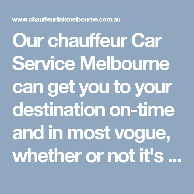 17 best Chauffeur Car Service Melbourne images on Pinterest - vehicle service contract