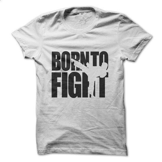 born to fight - karate - #funny tshirts #graphic tee. PURCHASE NOW => https://www.sunfrog.com/Sports/karate-33511385-Guys.html?60505