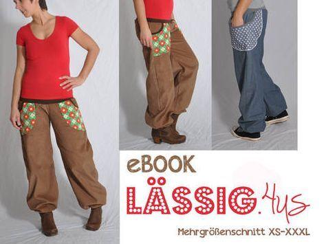 """Die """"LÄSSIG"""" für die Kids ist schon lange Bestandteil des Kleiderschrankes und DU willst auch? Jetzt kannste!   In Jeans ist sie ultra - LÄSSIG für """"draußen-gesehen-werden"""", aus Jersey gemütlich - LÄSSIG für die Couch oder auch zum Sport. 2 Taschenvarianten mit oder ohne Eingriffsbündchen lassen dir Freiraum für kreatives Variieren… Eine Stiefel-Version mit extra-langem Knöchelbündchen rundet das Ganze ab – """"LÄSSIG.4us"""" - rundum lässig!"""