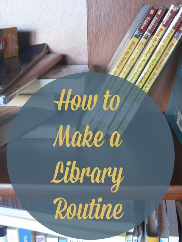 A library routine will help you organize your schedule, prevent overdue fines, and make getting and returning books a normal part of your life.