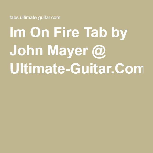 1000+ ideas about John Mayer Tabs on Pinterest