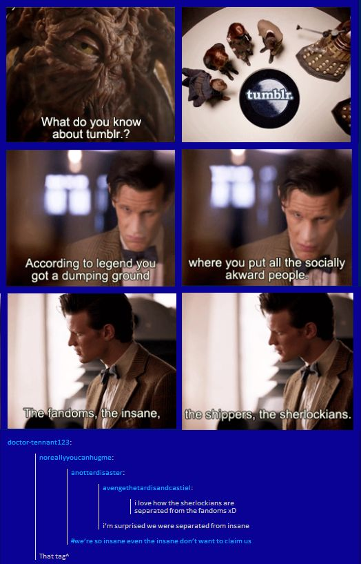 Sherlockians: So insane even the insane don't want to claim us....
