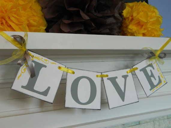 Love Wedding Reception Decoration Bridal Shower Banner Photo Prop Gray and Yellow Wedding Decor Wedding Garland You Pick the Colors on Etsy, $11.00