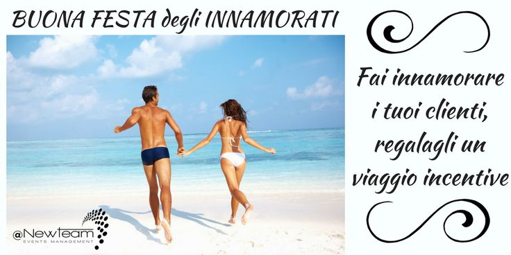 Fai innamorare i tuoi clienti, regalagli un viaggio incentive