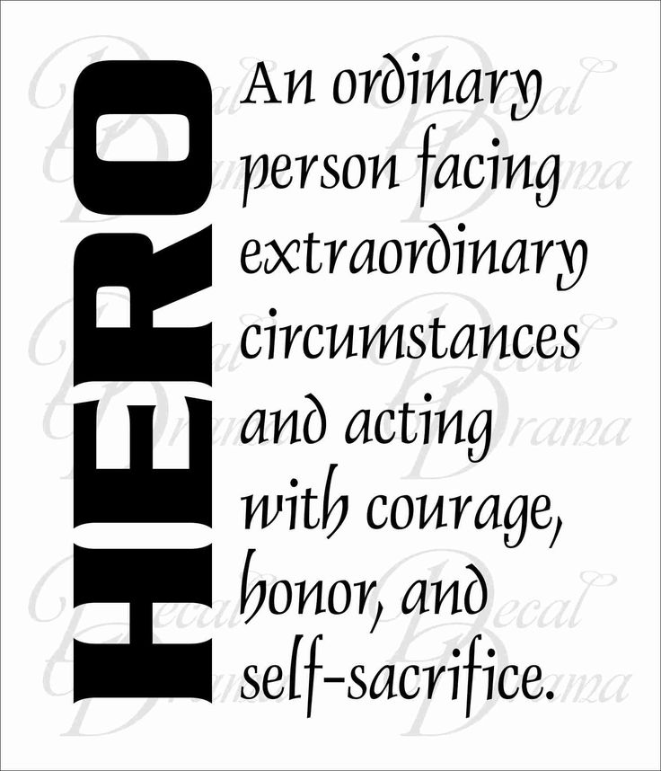 HERO definition: An ordinary person facing extraordinary circumstances and acting with courage, honor, and self-sacrifice; Vinyl Wall Decal - Thumbnail 1
