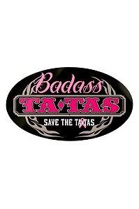 Save The Tatas - 'Badass Tatas' Magnet   Novelties