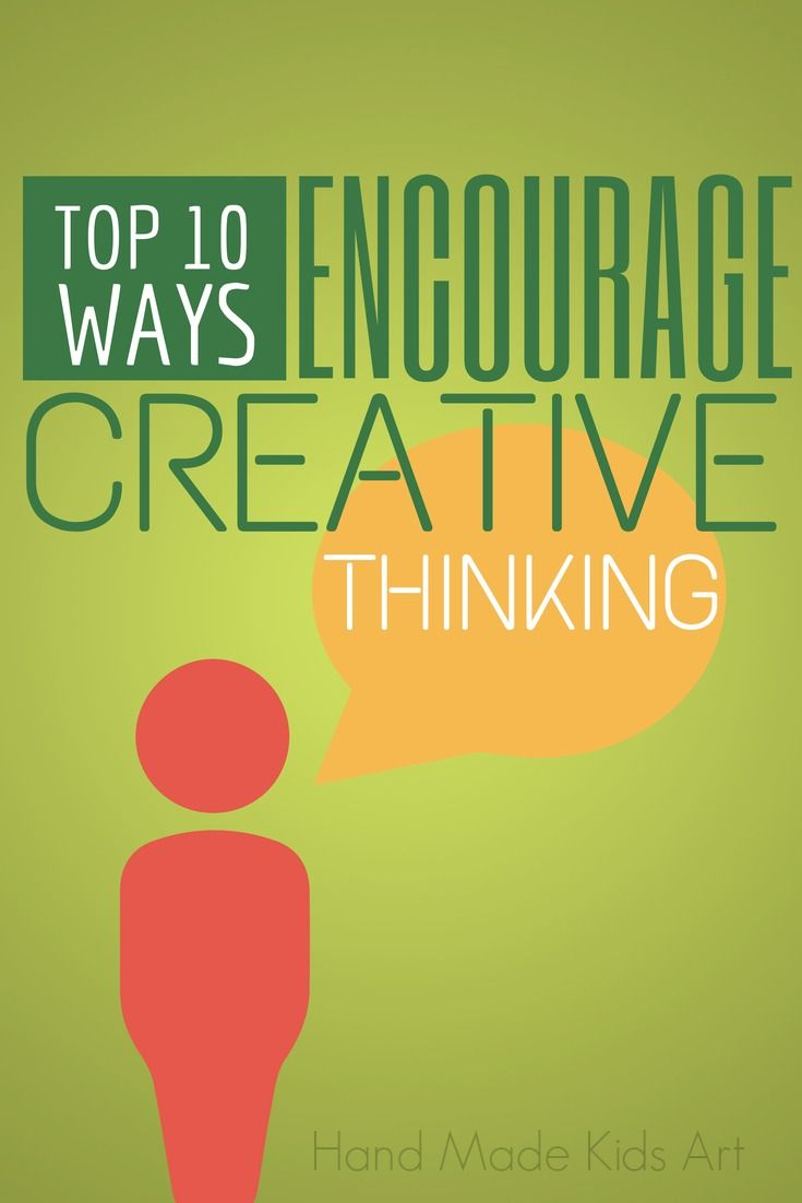 Encourage Creative Thinking with these Top 10 tips!