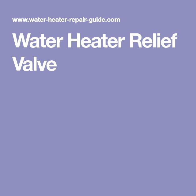 Water Heater Relief Valve