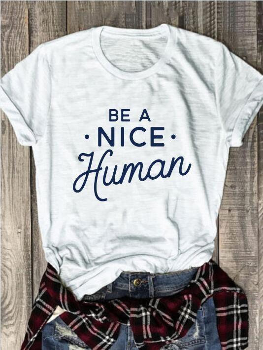 Be A Nice Human Tee 2