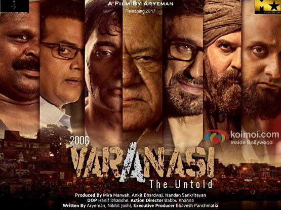2006 Varanasi – The Untold 2017: Movie Full Star Cast, Story, Release Date, Budget: Om Puri, Rahul Dev, Ravi Kishan, Raima Sen